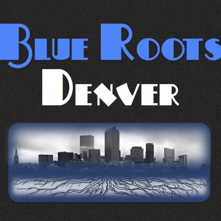Blue Roots TV | Denver