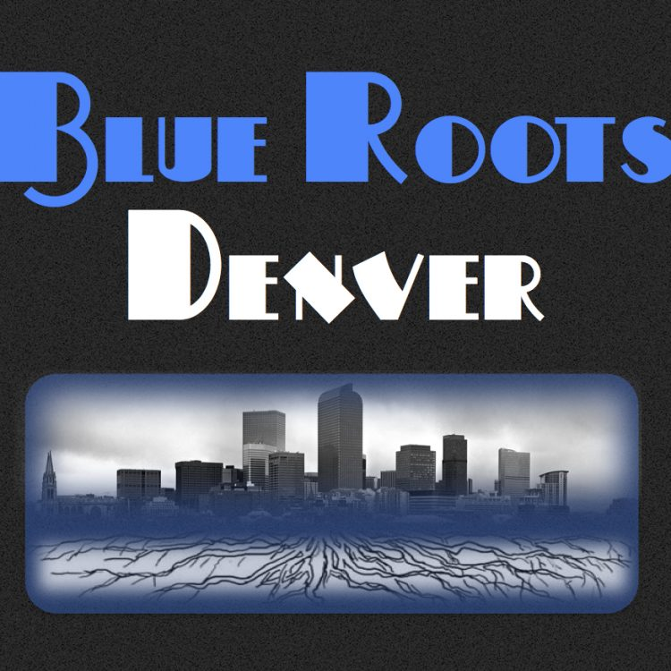 Blue Roots TV | Denver